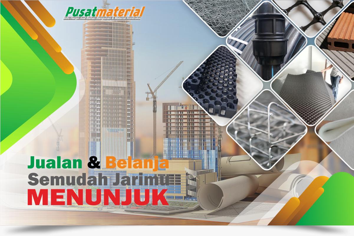 Jual Bahan Bangunan dan Material Kontruksi