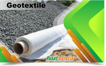 Jual Geotextile Non Woven di pusat material dot com