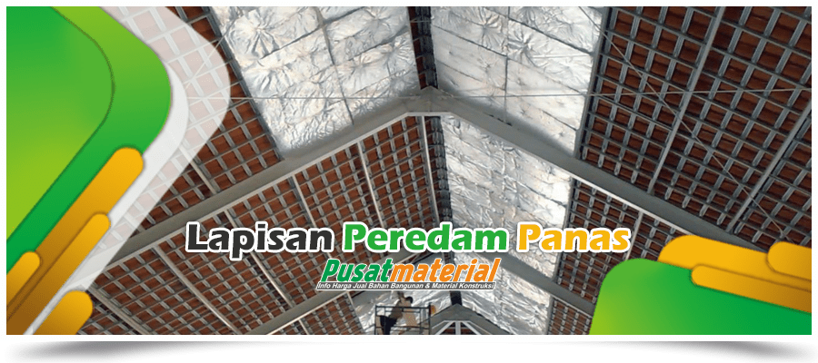 Jual Peredam Panas Atap / Insulasi Atap / Alumunium Foil