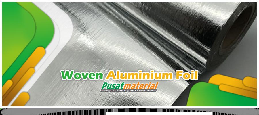 Jual Insulasi Atap Peredam Panas - Aluminium Foil Woven