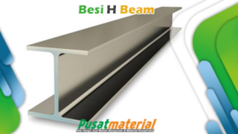 Harga Besi Profil H Beam Kanal H Baja Distributor Supplier