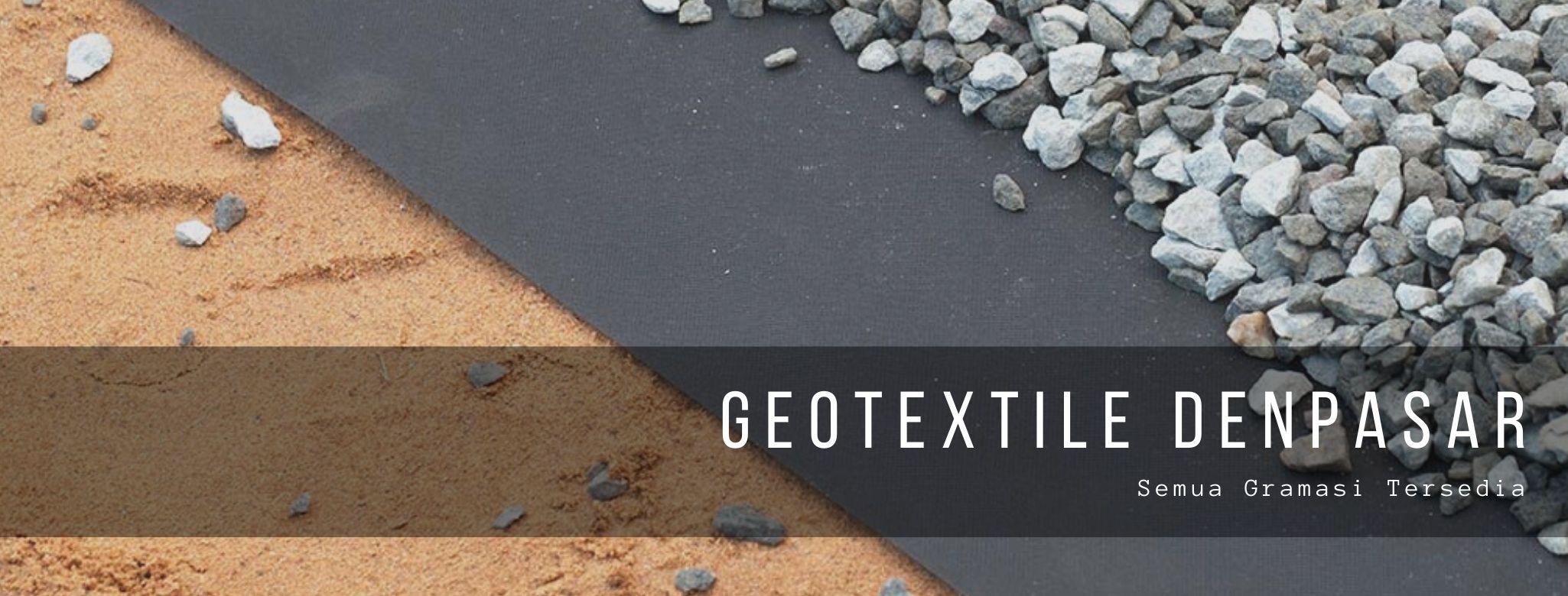 Geotextile Denpasar, Semua Gramasi Tersedia